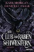 Cover-Bild zu Morgan, Kass: Der Club der Rabenschwestern