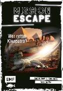 Cover-Bild zu Lylian: Mission Escape - Wer rettet Kleopatra?