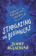 Cover-Bild zu McLachlan, Jenny: Stargazing for Beginners