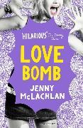 Cover-Bild zu McLachlan, Jenny: Love Bomb
