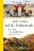 Cover-Bild zu Auf der Seidenstraße von Harris, Kate