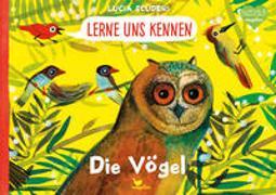 Cover-Bild zu Scuderi, Lucia: Lerne uns kennen - Die Vögel