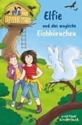 Cover-Bild zu Elfie und das magische Eichhörnchen von Rauchhaus, Susanne