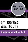 Cover-Bild zu Marinina, Alexandra: Im Antlitz des Todes
