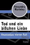 Cover-Bild zu Marinina, Alexandra: Tod und ein bißchen Liebe