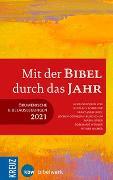 Cover-Bild zu Mit der Bibel durch das Jahr 2021 von Bode, Franz-Josef (Hrsg.)