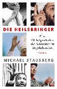 Cover-Bild zu Die Heilsbringer von Stausberg, Michael