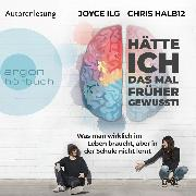 Cover-Bild zu Ilg, Joyce: Hätte ich das mal früher gewusst! (Ungekürzte Autorinnenlesung) (Audio Download)