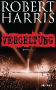 Cover-Bild zu Harris, Robert: Vergeltung (eBook)