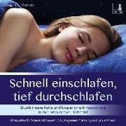 Cover-Bild zu Schnell einschlafen, tief durchschlafen - Einschlafmeditation CD {inkl. Autogenes Training zum Stress Abbauen} von Monien, Seraphine
