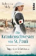 Cover-Bild zu Maly, Rebecca: Die Krankenschwester von St. Pauli - Tage des Schicksals (eBook)