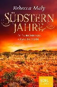 Cover-Bild zu Maly, Rebecca: Südsternjahre - Die Australien-Saga Gesamtausgabe (eBook)