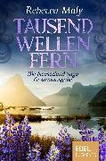 Cover-Bild zu Maly, Rebecca: Tausend Wellen fern (eBook)