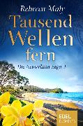 Cover-Bild zu Maly, Rebecca: Tausend Wellen fern 4 (eBook)