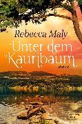 Cover-Bild zu Maly, Rebecca: Unter dem Kauribaum (eBook)