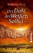 Cover-Bild zu Maly, Rebecca: Der Duft des Weißen Salbei