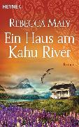 Cover-Bild zu Maly, Rebecca: Ein Haus am Kahu River (eBook)