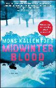 Cover-Bild zu Kallentoft, Mons: Midwinter Blood