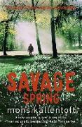 Cover-Bild zu Kallentoft, Mons: Savage Spring