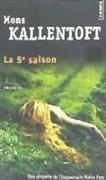 Cover-Bild zu Kallentoft, Mons: 5e Saison(la)