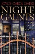 Cover-Bild zu Oates, Joyce Carol: Night-Gaunts (eBook)