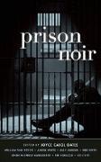 Cover-Bild zu Oates, Joyce Carol (Hrsg.): Prison Noir (eBook)