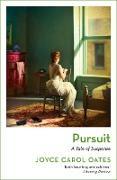 Cover-Bild zu Oates, Joyce Carol: Pursuit (eBook)