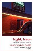 Cover-Bild zu Oates, Joyce Carol: Night, Neon (eBook)