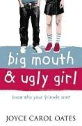 Cover-Bild zu Oates, Joyce Carol: Big Mouth and Ugly Girl