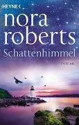 Cover-Bild zu Roberts, Nora: Schattenhimmel