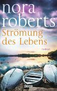 Cover-Bild zu Roberts, Nora: Strömung des Lebens