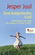 Cover-Bild zu Juul, Jesper: Dein kompetentes Kind (eBook)
