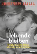 Cover-Bild zu Juul, Jesper: Liebende bleiben (eBook)