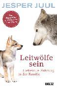 Cover-Bild zu Juul, Jesper: Leitwölfe sein (eBook)