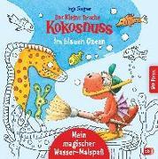 Cover-Bild zu Siegner, Ingo: Der kleine Drache Kokosnuss - Mein magischer Wasser-Malspaß - Im blauen Ozean