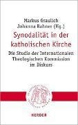 Cover-Bild zu Synodalität in der katholischen Kirche von Graulich, Markus (Hrsg.)