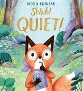 Cover-Bild zu Kinnear, Nicola: Shhh! Quiet! PB
