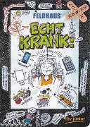 Cover-Bild zu Feldhaus, Hans-Jürgen: Echt krank!