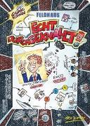 Cover-Bild zu Feldhaus, Hans-Jürgen: Echt durchgeknallt!