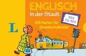 Cover-Bild zu Langenscheidt, Redaktion (Hrsg.): Langenscheidt Englisch Bild für Bild in der Stadt - für Sprachanfänger