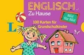 Cover-Bild zu Langenscheidt, Redaktion (Hrsg.): Langenscheidt Englisch Bild für Bild zu Hause - für Sprachanfänger