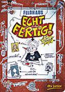 Cover-Bild zu Feldhaus, Hans-Jürgen: Echt fertig!
