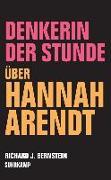 Cover-Bild zu Denkerin der Stunde von Bernstein, Richard J.
