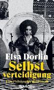Cover-Bild zu Selbstverteidigung von Dorlin, Elsa