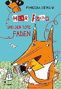 Cover-Bild zu Biermann, Franziska: Herr Fuchs und der rote Faden (eBook)