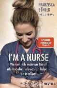 Cover-Bild zu Böhler, Franziska: I'm a Nurse