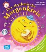 Cover-Bild zu Der rhythmische Morgenkreis, m. Audio-CD von Gulden, Elke