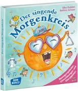 Cover-Bild zu Der singende Morgenkreis, m. Audio-CD von Gulden, Elke