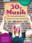 Cover-Bild zu 30x Musik für zwischendurch für Klasse 1 und 2 von Scheer, Bettina