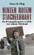 Cover-Bild zu Förg, Klaus G.: Hinter rotem Stacheldraht